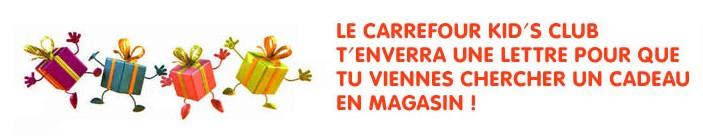 Cadeau anniversaire gratuit Carrefour