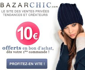 10 eurosbon d'achat vente privee Bazarchc