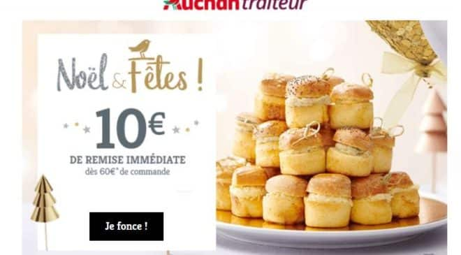 10 euros de remise pour 60 euros d'achat Service traiteur Auchan