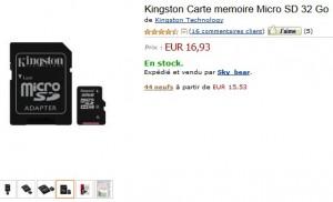 16,93 euros la carte Micro SD 32 Go Kingston livrée