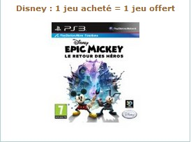 1 jeu vidéo Disney acheté = 1 jeu gratuit