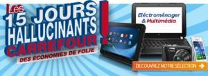 15 jours hallucinants Carrefour