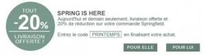 Moins 20% + livraison gratuite Springfield (code promo)