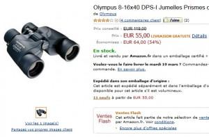 55 euros les jumelles Olympus 8-16x40 – vendu mini 80 euros ailleurs