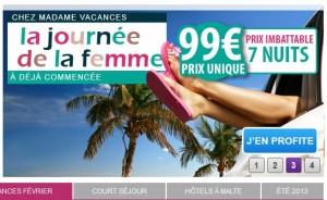 99 euros le séjour de 7 jours - Offre spéciale