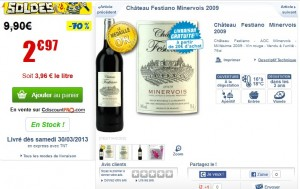 2,97 euros la bouteille de Minervois (Château Festiano 2009 ou Château Pouzols 2011)
