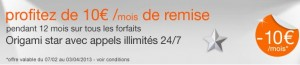 Moins 5 et 10 euros/mois sur les forfaits Origami Star Orange