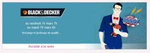 Vente Privée Black & Decker - Perceuses, visseuses, aspirateurs et autres à petits prix