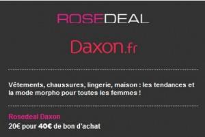 Vente Privée 20 euros le bon d'achat de 40 euros Daxon