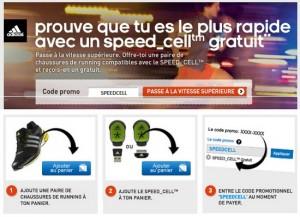 Adidas ! 1 Speed Cell gratuit (valeur 70 euros) pour l'achat d'une paire de chaussures