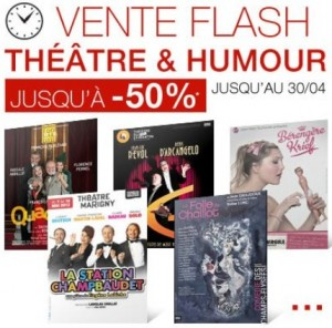 Vente flash Théâtre et Humour FNAC Spectacle
