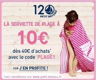 10 euros la serviette de plage Petit Bateau des 40 euros d'achat