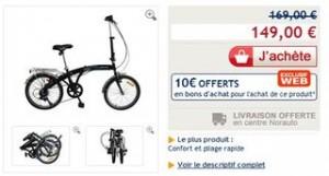 149 euros le Vélo pliant 20 pouces (livrée gratuitement en centre Norauto) + 10€ bons d'achat