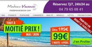 Sejours 7 nuits pour moins de 100 euros  Madamme Vacances