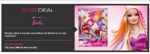 Vente privee Barbie / Toys'R US