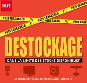 DESTOCKAGE BUT JUIN 2013
