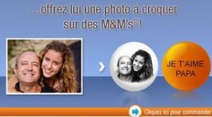 Promo M&M's avec photo (Fête des pères)