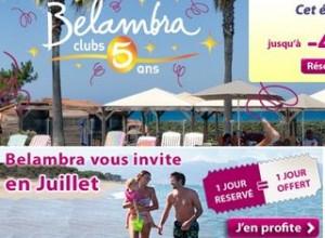 Vacances Club Belandra : 1 jour acheté = 1 jour offert (juillet)
