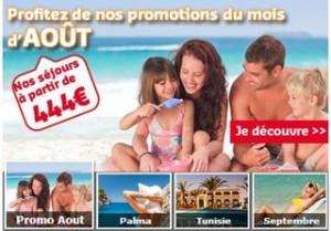 Vacances pas chères en Aout