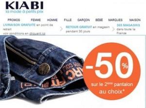 Offre Kiabi qui peut être intéressante pour préparer la rentrée scolaire (mais aussi pour les bébés) ! En effet en ce moment chez KIABI pour tout achat d'un pantalon, le second est à moins 50%.  Comme toujours chez Kiabi il y a un grand choix de pantalon et jean Enfant pas chers. Voir les pantalons/jeans Fille Voir les pantalons/jeans Garçons Voir les pantalons/jeans Bébés Offre Kiabi 1 acheté = le second à moins 50%
