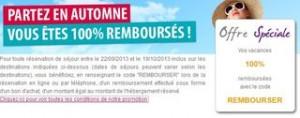 """Séjour """"100% remboursé"""" Madame Vacances (remboursé en bon d'achat valable 1 an)"""
