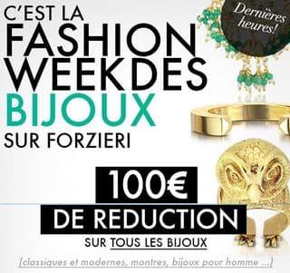 100 euros reduction sur les bijoux FORZIERI