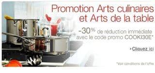 30% de remise sur la vaisselle, casserole, couverts et autre articles de cuisine et arts de la table