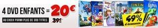 20 euros les 4 DVD pour enfants (plus de 300 DVD aux choix)