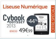 Liseuse Cybook Odyssey 2013 à moins de 50 euros