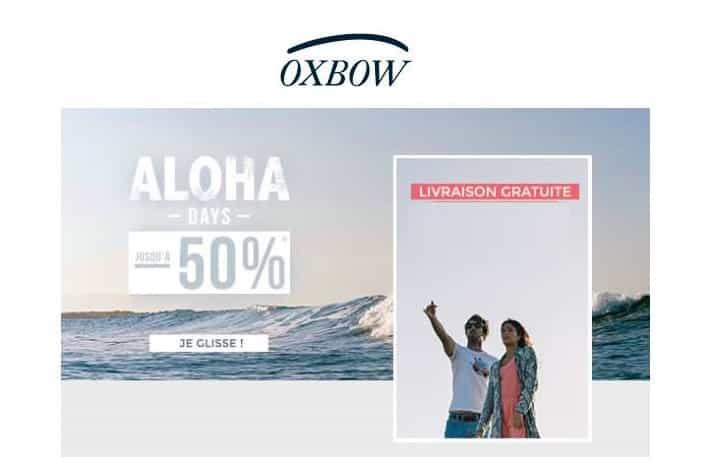 Oxbow moins 50% pendant les Aloha Days