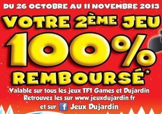 Remboursement Dujardin TF1 Games second 100 pourcent rembourse 1 jeu Dujardin / TF1 Games acheté = le 2ème 100% remboursé   ODR Noel 2013