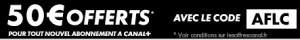 Code promo Canal plus 50 euros