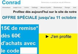 15 euros pour 60 euros d'achats Conrad