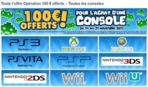 100€ offerts pour l'achat d'une console