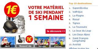 1 séjour ski acheté = la location de ski à partir de 1 euro la semaine