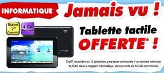 1 Tablette gratuite pour 500 euros d'achat CDiscount