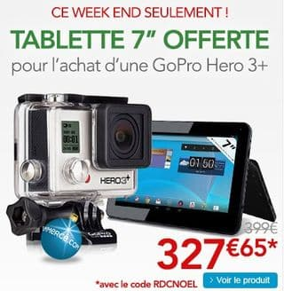 1 camera GoPro HERO3 achete 1 Tablette offerte Moins de 40 euros tablette tactile 7 Android 4.0 4Go (livraison gratuite)