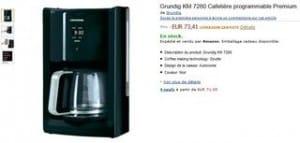 Moins de 45 euros la Cafetière programmable Grundig KM 7280 Premium
