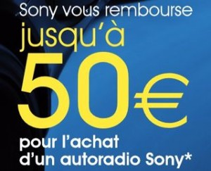 offre remboursement Autoradio Sony 50 euros