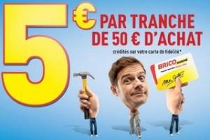 5 euros tous les 50 euros Bricomarche