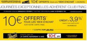 Bon plan FNAC 10 euros tous les 100 euros carte adherent 3 ans a 10 euros