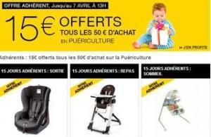 15 euros offert tous les 50 euros Puericulture