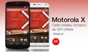 30 euros offerts Moto X 16Go