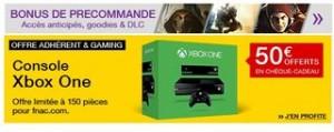 1 Console Microsoft Xbox One acheté (499€) = 50 euros offerts cheque FNAC