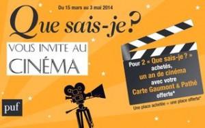 2 livres Que sais-je achetés = 1 carte cinéma Gaumont / Pathé «1 place achetée = 1 place offerte »