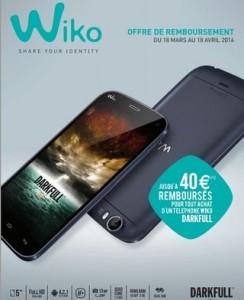 remboursement Wiko Darkfull 40 euros