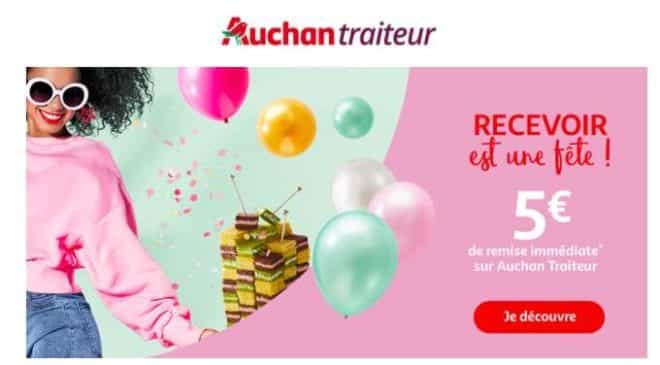 5 euros offerts Auchan Traiteur