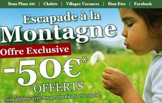 50 euros de remises immediates sur vos vacances a la montagne
