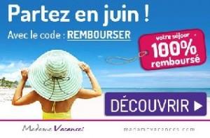 Madame Vacances une offre 100% remboursé sur les séjours