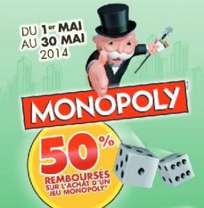 Votre Monopoly 50% remboursé en mai